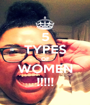 5 TYPES OF WOMEN !!!!! - Personalised Poster A1 size