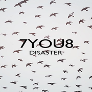 7YOU8 DISASTER   - Personalised Poster A1 size