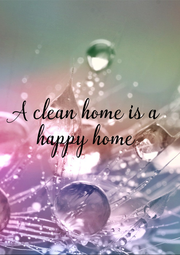 A clean home is a  happy home  - Personalised Poster A4 size