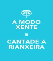 A MODO XENTE E CANTADE A RIANXEIRA - Personalised Poster A1 size
