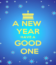 A NEW  YEAR HAVE A GOOD  ONE - Personalised Poster A1 size