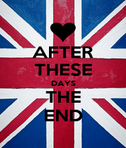 AFTER THESE DAYS THE END - Personalised Poster A4 size