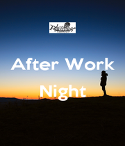 After Work  Night  - Personalised Poster A1 size