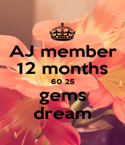 AJ member 12 months 60 25 gems dream - Personalised Poster A1 size
