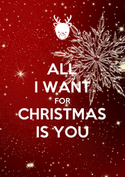 ALL I WANT FOR CHRISTMAS IS YOU - Personalised Poster A1 size