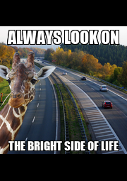 ALWAYS LOOK ON THE BRIGHT SIDE OF LIFE - Personalised Poster A1 size