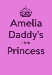 Amelia Daddy's little Princess  - Personalised Poster A4 size