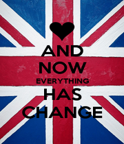 AND NOW EVERYTHING HAS CHANGE - Personalised Poster A1 size