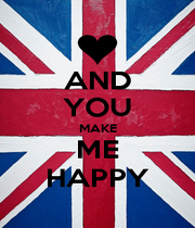 AND YOU MAKE ME HAPPY - Personalised Poster A1 size