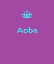 Aoba    - Personalised Poster A1 size