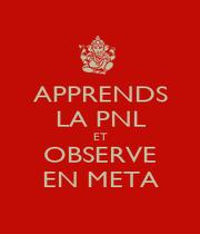 APPRENDS LA PNL ET OBSERVE EN META - Personalised Poster A1 size