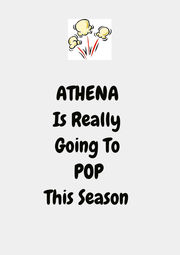 ATHENA  Is Really  Going To  POP This Season  - Personalised Poster A4 size