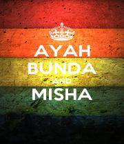 AYAH BUNDA AND MISHA  - Personalised Poster A4 size