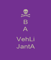 B  A  VehLi JantA - Personalised Poster A1 size