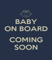 BABY ON BOARD  COMING SOON - Personalised Poster A4 size