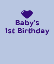Baby's 1st Birthday    - Personalised Poster A4 size