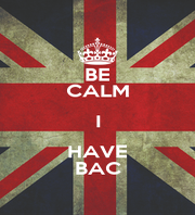 BE CALM I HAVE BAC - Personalised Poster A4 size