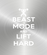 BEAST MODE AND LIFT HARD - Personalised Poster A1 size