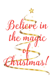 Believe in the magic of  Christmas!  - Personalised Poster A4 size