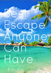 Best Escape Anyone Can Have - Personalised Poster A4 size