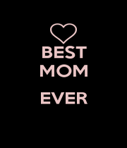 BEST MOM  EVER  - Personalised Poster A4 size