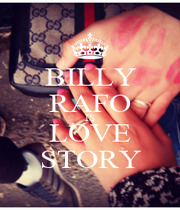 BILLY RAFO IS LOVE STORY - Personalised Poster A1 size