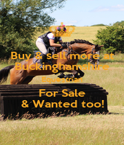 Buy & sell more at Buckinghamshire Equestrian For Sale & Wanted too! - Personalised Poster A1 size