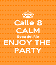 Calle 8 CALM Boca del Río ENJOY THE  PARTY - Personalised Poster A4 size