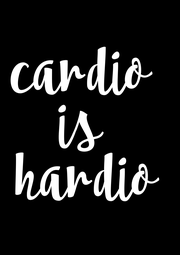 cardio  is  hardio - Personalised Poster A4 size
