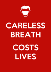 CARELESS BREATH  COSTS LIVES - Personalised Poster A1 size