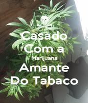 Casado Com a Marijuana Amante Do Tabaco - Personalised Poster A4 size