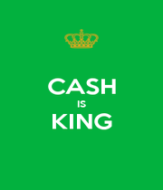 CASH IS KING  - Personalised Poster A1 size