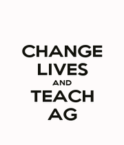CHANGE LIVES AND TEACH AG - Personalised Poster A1 size