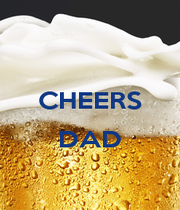 CHEERS  DAD  - Personalised Poster A4 size