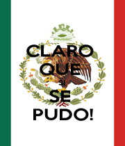 CLARO  QUE  SI  SE  PUDO! - Personalised Poster A1 size