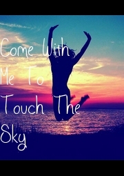 Come With Me To Touch The Sky - Personalised Poster A1 size