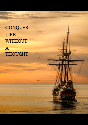CONQUER LIFE WITHOUT A THOUGHT - Personalised Poster A1 size