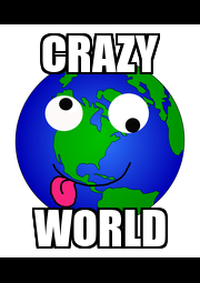 CRAZY WORLD - Personalised Poster A4 size