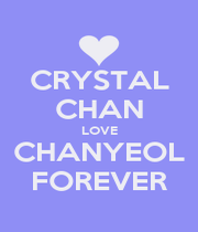CRYSTAL CHAN LOVE CHANYEOL FOREVER - Personalised Poster A1 size