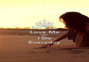 Do You Love Me Like I Do Everyday - Personalised Poster A4 size