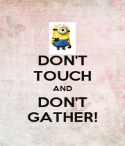 DON'T TOUCH AND DON'T GATHER! - Personalised Poster A1 size