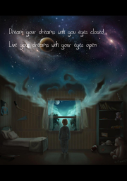 Dream your dreams with you eyes closed,  Live your dreams with your eyes open - Personalised Poster A4 size