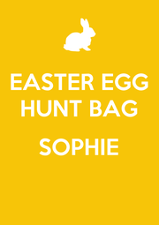EASTER EGG HUNT BAG  SOPHIE  - Personalised Poster A1 size