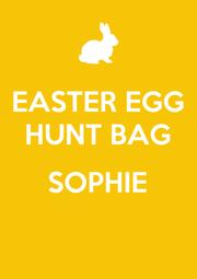 EASTER EGG HUNT BAG  SOPHIE  - Personalised Poster A4 size