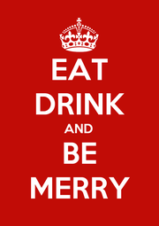 EAT DRINK AND BE MERRY - Personalised Poster A4 size