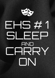 EHS # 1 SLEEP AND CARRY ON - Personalised Poster A1 size