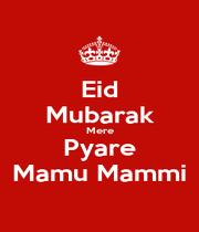 Eid Mubarak Mere Pyare Mamu Mammi - Personalised Poster A1 size