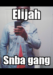 Elijah Snba gang - Personalised Poster A1 size