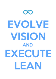 EVOLVE VISION AND EXECUTE LEAN - Personalised Poster A1 size
