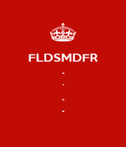 FLDSMDFR . . . . - Personalised Poster A4 size
